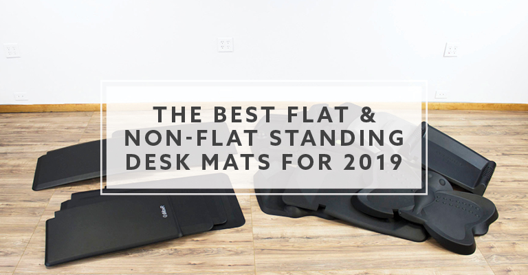 18 Best Flat And Non Standing Desk Mats For 2019