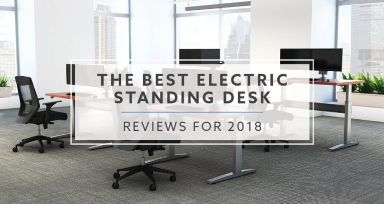Best electric sit stand desks for 2018