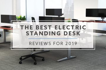 11 Best Electric Standing Desks For 2019