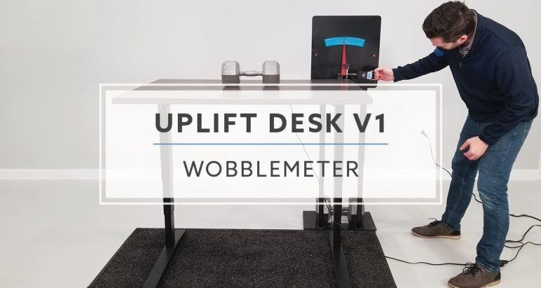 WobbleMeter: Stability Testing The Uplift Desk v1