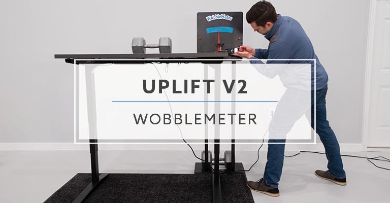 Uplift Desk v2 WobbleMeter Testing