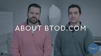 About BTOD.com Videos