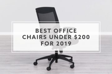 6 Best Office Chairs under $200 for 2019