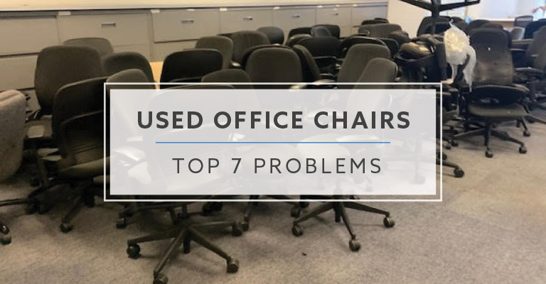 Top 7 Problems with Used Office Chairs