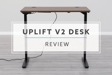 Uplift Desk v2 Electric Standing Desk 2021 Review + Pricing