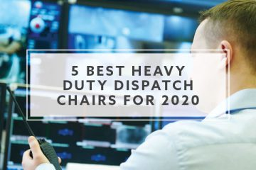 5 Best Heavy Duty Dispatch Chairs for 2019