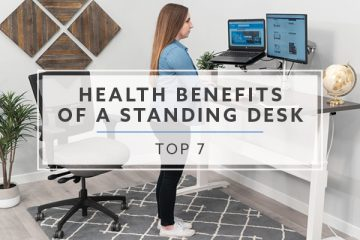 Top 7 Health Benefits of a Standing Desk