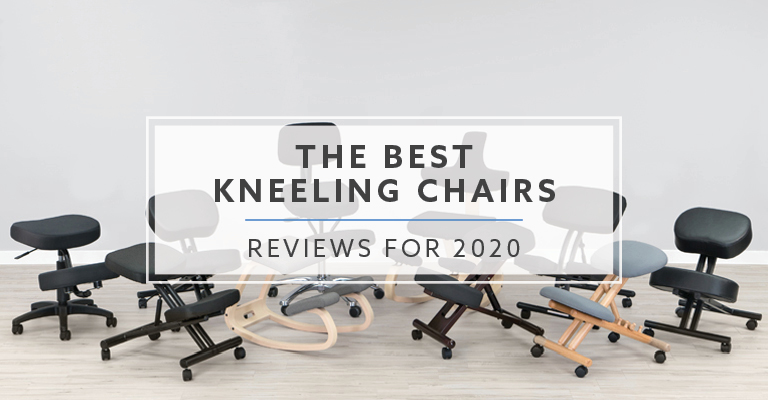 10 Best Kneeling Chairs For 2019