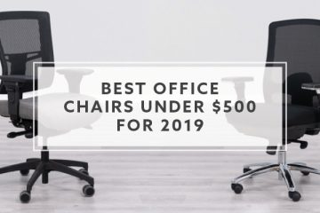 9 Best Office Chairs under $500 for 2019