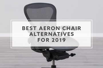 Best Herman Miller Aeron Chair Alternatives for 2019