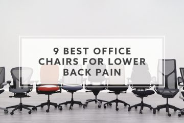 9 Best Office Chairs For Lower Back Pain in 2021