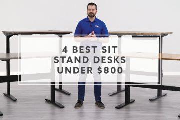 4 Best Sit Stand Desks Under $800 For 2021