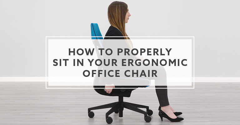 How To Properly Sit In An Ergonomic Office Chair