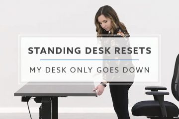 My Standing Desk Only Goes Down: How-To Reset Your Desk