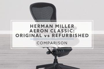Herman Miller Aeron Classic: Refurbished for BTOD vs. Original