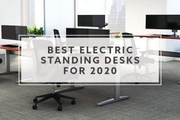 9 Best Adjustable Standing Desks For 2020