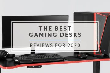 12 Best Gaming Desk Reviews for 2020