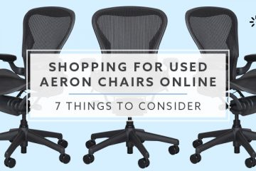 7 Things to Consider Shopping for Used Herman Miller Aeron Chairs