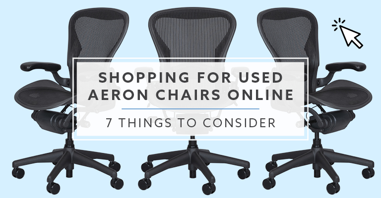 Top 7 Things to Consider Buying Used Aeron Online