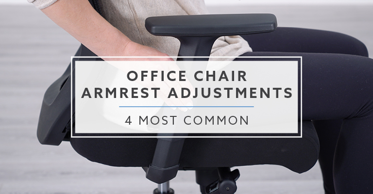 4 most common armrest adjustments
