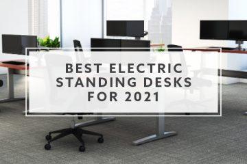 9 Best Adjustable Standing Desks For 2021