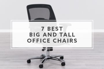 7 Best Big and Tall Office Chairs For 2021