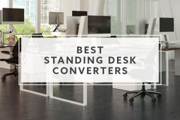 10 Best Standing Desk Converters for 2021