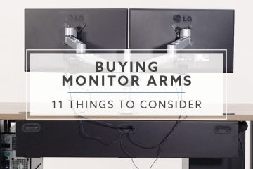 11 Things To Consider When Buying Monitor Arms