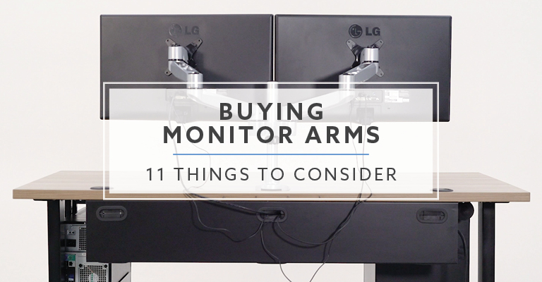 Things to consider when buying monitor arms