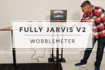 WobbleMeter: Stability Testing the Jarvis Desk v2 by Fully