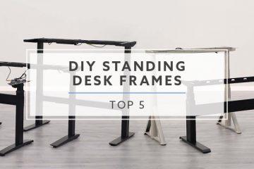 5 Best DIY Standing Desk Frames For 2021