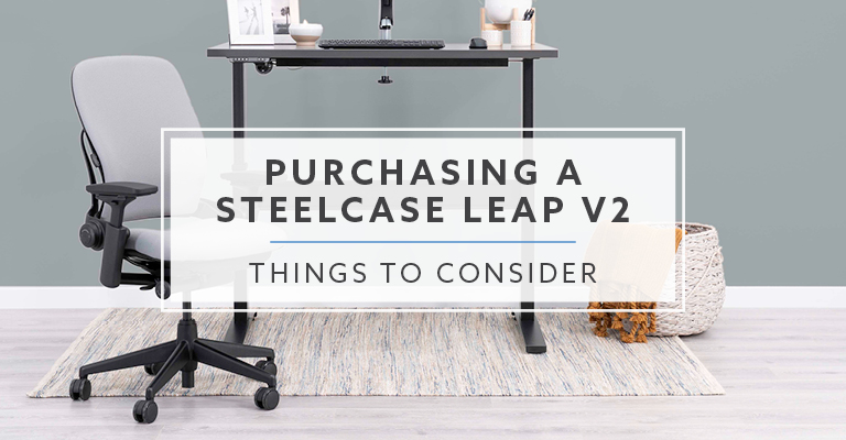 Consider This Before Buying A Steelcase Leap v2