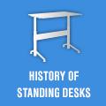 History of Standing Desks